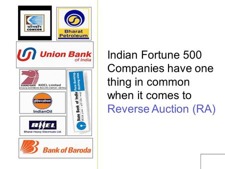 1 Indian Fortune 500 Companies have one thing in common when it comes to Reverse Auction (RA)