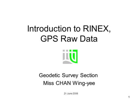 Introduction to RINEX, GPS Raw Data