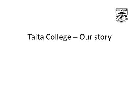 Taita College – Our story. We all need to wake up to the issues facing our children.