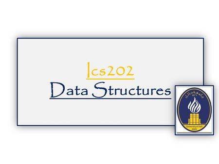 Ics202 Data Structures. hh tail head (b) LinkedList head tail Element datum next 3 Integer Element datum next 1 Integer Element datum next 4 Integer.