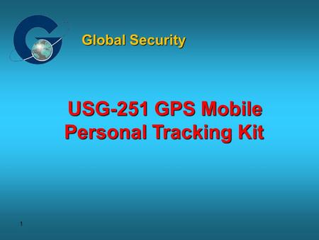 Global Security USG-251 GPS Mobile Personal Tracking Kit.