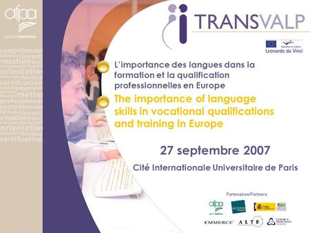 L'importance des langues dans la formation et la qualification professionnelles en Europe The importance of language skills in vocational qualifications.