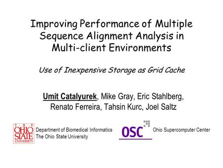 March 2, 2004, BMI 731 - Biomedical Data Management Improving Performance of Multiple Sequence Alignment Analysis in Multi-client Environments Use of Inexpensive.