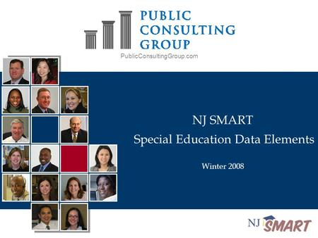 PublicConsultingGroup.com NJ SMART Special Education Data Elements Winter 2008.