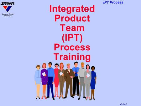 Integrated Product Team (IPT) Process Training
