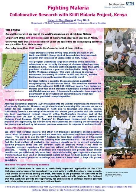 Fighting Malaria Collaborative Research with Kilifi Malaria Project, Kenya Robert J. Marchbanks, & Tony Birch Department of Medical Physics and Bioengineering,
