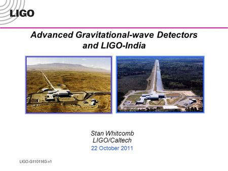 Advanced Gravitational-wave Detectors and LIGO-India
