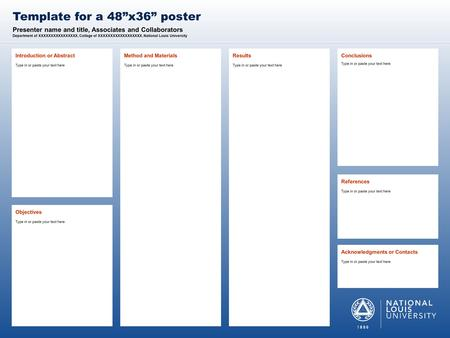 "(THIS SIDEBAR DOES NOT PRINT) NLU DESIGN GUIDE This PowerPoint 2011 template produces a 48""x36"" presentation poster. Use it to create your research poster."