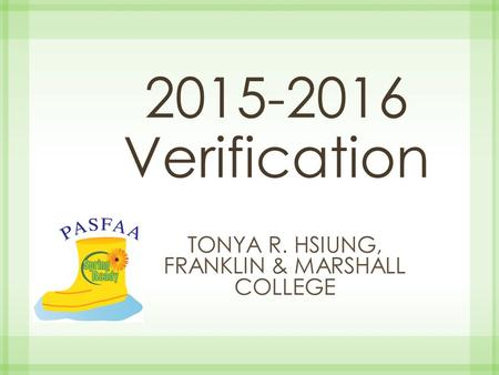 Tonya R. Hsiung, Franklin & Marshall College