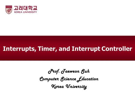 Interrupts, Timer, and Interrupt Controller