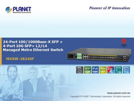 24-Port 100/1000Base-X SFP + 4-Port 10G SFP+ L2/L4 Managed Metro Ethernet Switch MGSW-28240F.