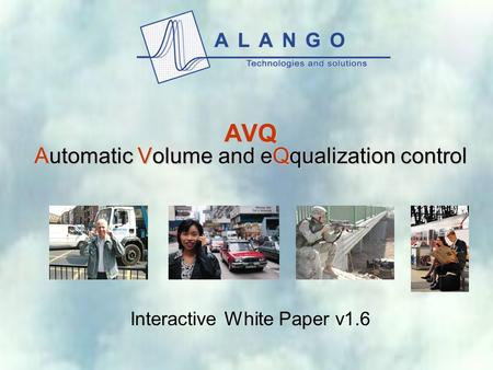 AVQ Automatic Volume and eQqualization control Interactive White Paper v1.6.