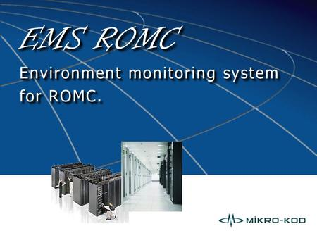 EMS ROMC Environment monitoring system for ROMC..