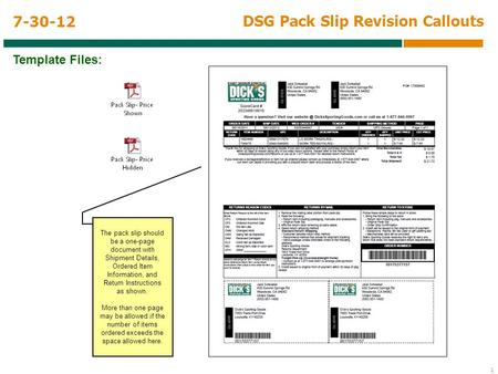1 DSG Pack Slip Revision Callouts 7-30-12 The pack slip should be a one-page document with Shipment Details, Ordered Item Information, and Return Instructions.