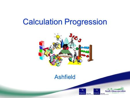 Calculation Progression Ashfield. Numbers all around you!