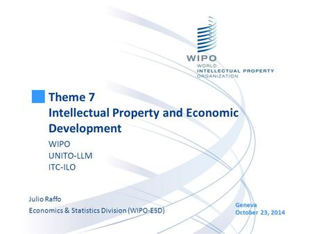 Theme 7 Intellectual Property and Economic Development