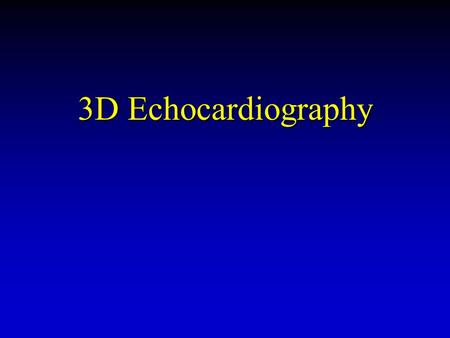 3D Echocardiography. u 3D Transesophageal echocardiography has become practical for intraoperative use u Technology provides 3D visualization of MV and.