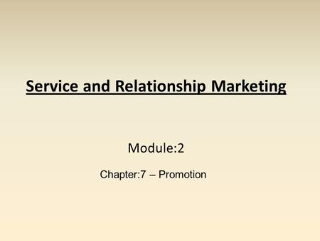 Service and Relationship Marketing Module:2