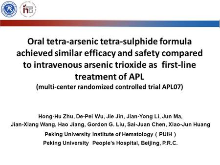 Oral tetra-arsenic tetra-sulphide formula achieved similar efficacy and safety compared to intravenous arsenic trioxide as first-line treatment of APL.
