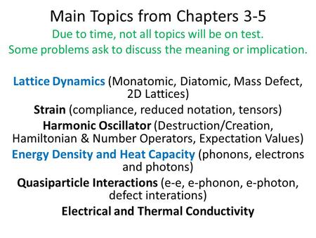 Electrical and Thermal Conductivity