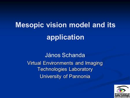 Mesopic vision model and its application