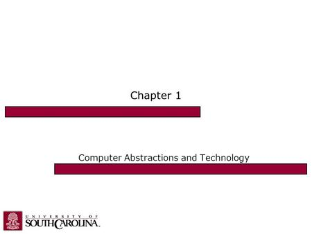 "Chapter 1 Computer Abstractions and Technology. What is Computer Architecture? The design of computer systems Goal: improve ""performance"": –Run programs."