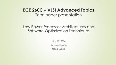 term paper for ece Ece 481 - nanotechnology semesters offered spring 2019  students write a term paper on a topic they select instructor provides guidance and feedback on topic .
