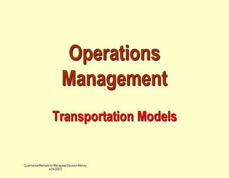 Operations Management Transportation Models