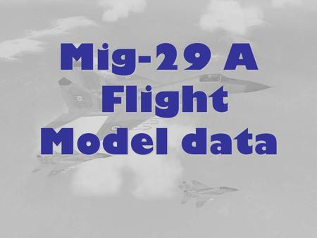 Mig-29 A Flight Model data