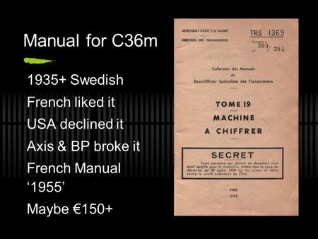 Manual for C36m 1935+ Swedish French liked it USA declined it Axis & BP broke it French Manual '1955' Maybe €150+