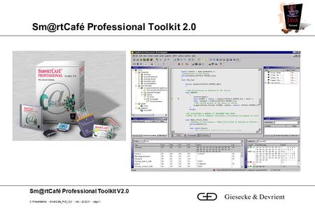 Professional Toolkit V2.0 C:\Presentations - SmartCafe_Prof_V2.0 - bsc - 22.02.01 - page 1 Professional Toolkit 2.0.