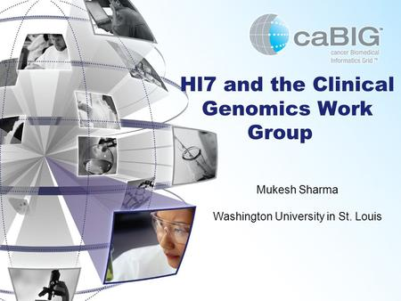 Hl7 and the Clinical Genomics Work Group