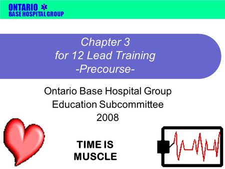 Chapter 3 for 12 Lead Training -Precourse-