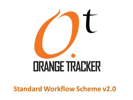 Standard Workflow Scheme v2.0. This is an interactive presentation of the Standard Workflow Scheme v2.0. Feel free to click on the boxes to see the possible.