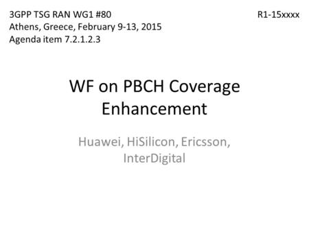WF on PBCH Coverage Enhancement