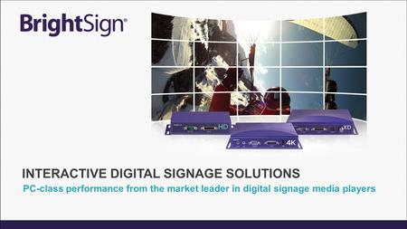 PC-class performance from the market leader in digital signage media players.