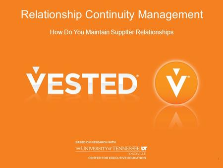 Relationship Continuity <strong>Management</strong> How Do You Maintain SupplIer Relationships 1.