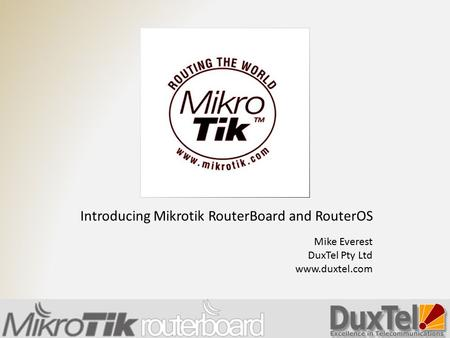 Introducing Mikrotik RouterBoard and RouterOS