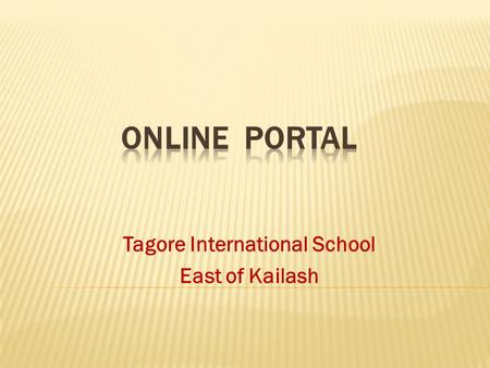 Tagore International School East of Kailash