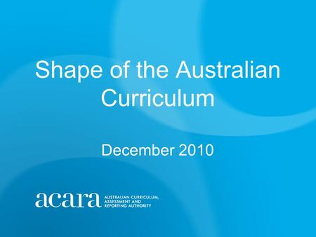 Shape of the Australian Curriculum December 2010.