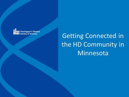 Getting Connected in the HD Community in Minnesota.