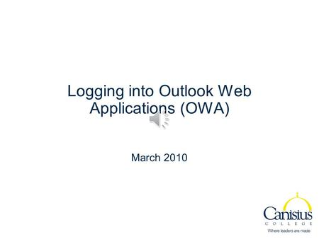 Logging into Outlook Web Applications (OWA) March 2010.