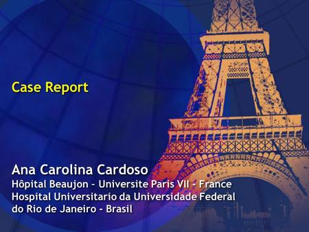 Case Report Ana Carolina Cardoso