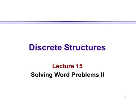 Solving Word Problems II