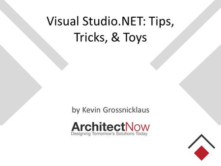 Visual Studio.NET: Tips, Tricks, & Toys by Kevin Grossnicklaus.