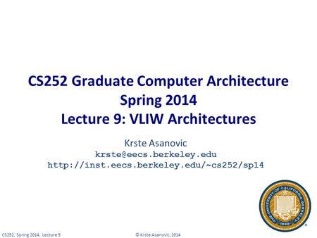 """very long instruction word architecture Spring 2003cse p5481 vliw processors vliw (""""very long instruction word"""") processors instructions are scheduled by the compiler a fixed number of operations."""