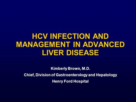 Hcv infection and management in advanced liver disease