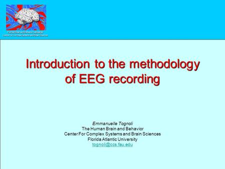 Introduction to the methodology of EEG recording