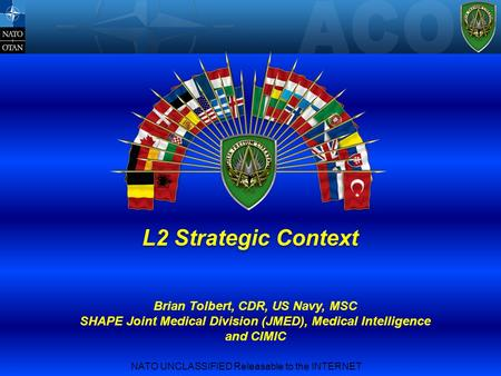 NATO UNCLASSIFIED Releasable to the INTERNET