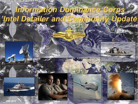 Information Dominance Corps Intel Detailer and Community Update